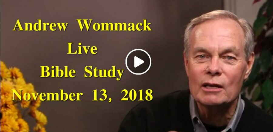 Andrew Wommack Live Bible Study - November 13, 2018