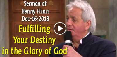 Benny Hinn - Fulfilling Your Destiny in the Glory of God (December-16-2018)